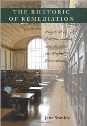 front cover of The Rhetoric of Remediation